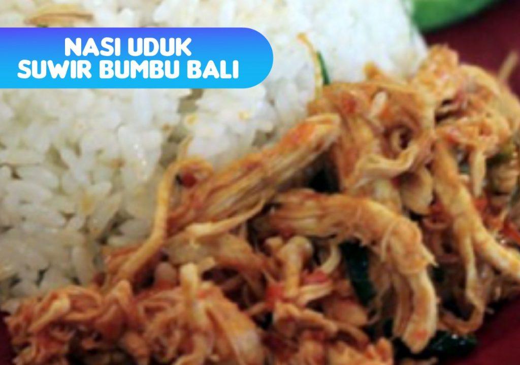 Nasi Uduk Suwir Bumbu Bali